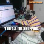 Pug Online Shopper - Join the Pugs